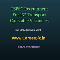 TSPSC Recruitment For 137 Transport Constable Vacancies