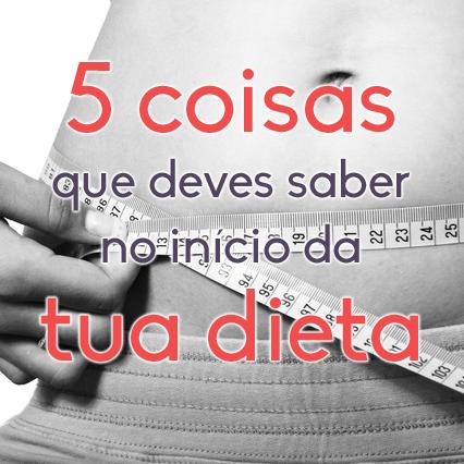 5 Coisas que Teria Gostado de Saber Antes de Começar a Minha Dieta