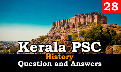 Kerala PSC History Question and Answers - 28
