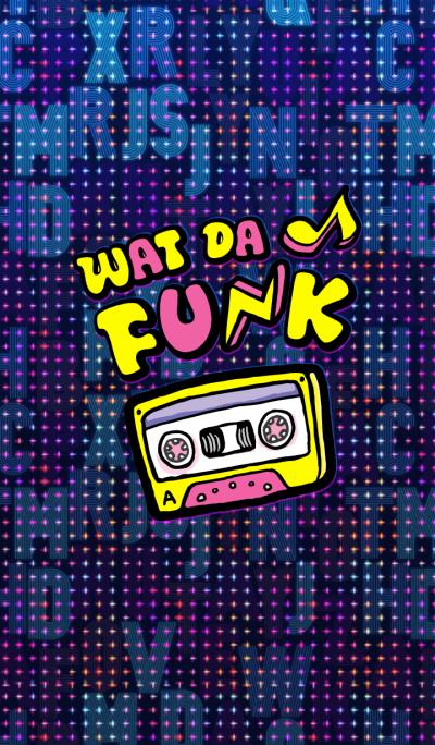 Wat da Funk