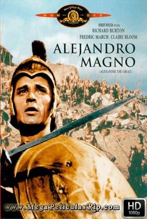 Alejandro Magno (1956) [1080p] [Castellano-Ingles] [MEGA]