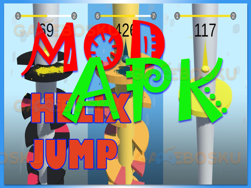 Cara Download Helix Jump Full Mod Apk - GAMEBOSKU