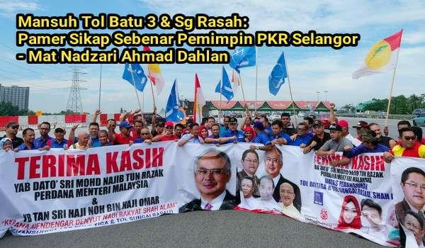 Mansuh Tol Batu 3 & Sg Rasah – Pamer Sikap Sebenar Pemimpin PKR Selangor