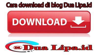 Cara download di blog Dua Lipa.id