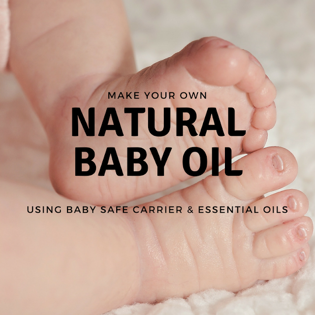 DIY: How to Make Your Own Natural Baby Oil