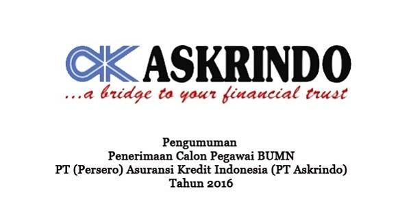 PT PERSERO ASURANSI KREDIT INDONESIA : CALON PEGAWAI TETAP - BUMN, INDONESIA