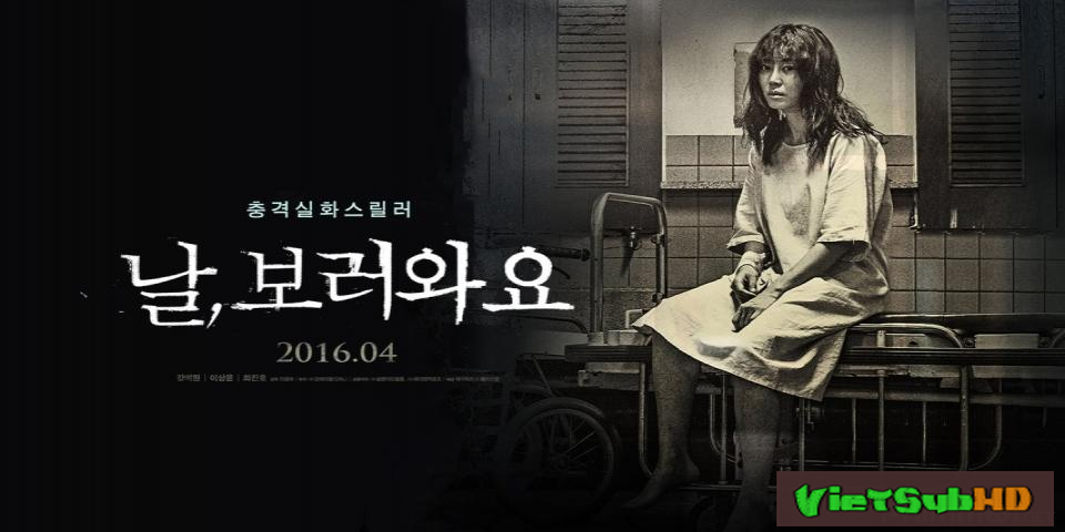 Phim Lộ diện VietSub HD | Insane (Nal Boreowayo) 2016