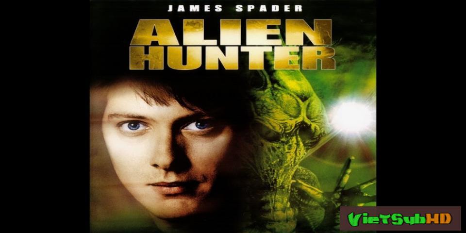 Phim Thợ Săn Quái Thú VietSub HD | Alien Hunter 2017