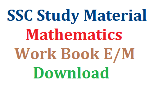 SSC Study material Maths Work Book-Download   10th Class Public Examinations Study Material Work Book for English Medium Download here   Practice Papers for Mathematics E/M Download Work Book Download Material Download ssc-study-material-maths-work-book-download
