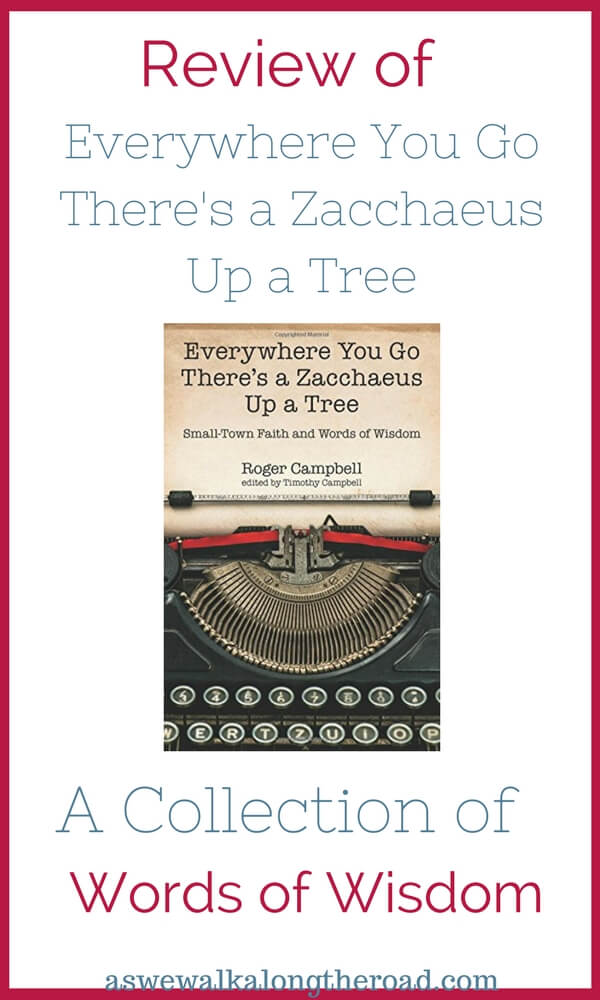 Review of Everywhere You Go there's a Zacchaeus Up a Tree