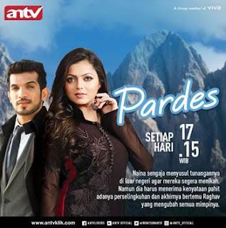 Sinopsis Pardes ANTV Episode 55, 56 dan 57