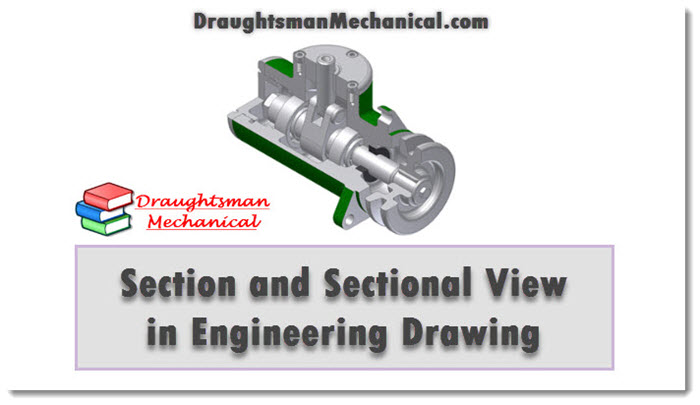 9.1 Section and Sectional View in Engineering Drawing in Hindi