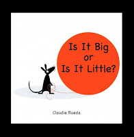 Is It Big or Is It Little? book cover with little mouse and big balloon