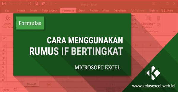 Rumus Excel IF Bertingkat Untuk Konversi Nilai Raport Pada microsoft Excel