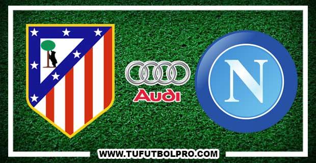 Ver Atlético Madrid vs Napoli EN VIVO Por Internet Hoy 1 de Agosto 2017