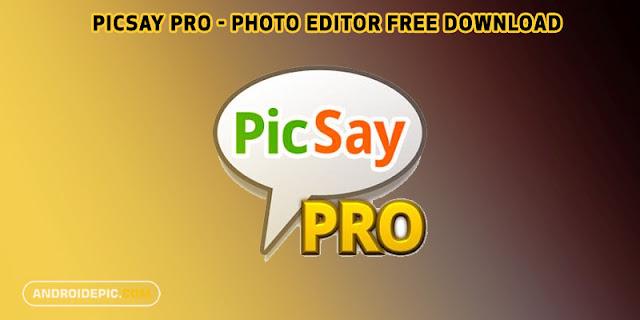 Gratis Download PicSay Pro Photo Editor Versi 1.8.5.0 untuk hp android di Androidepic.com, PicSay Mod apk full versi terbaru adalah aplikasi mengedit gambar atau foto.