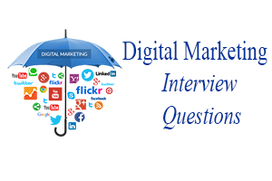 [UPDATED] Digital Marketing Interview Questions U0026 Answers