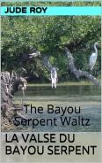 The Bayou Serpent Waltz