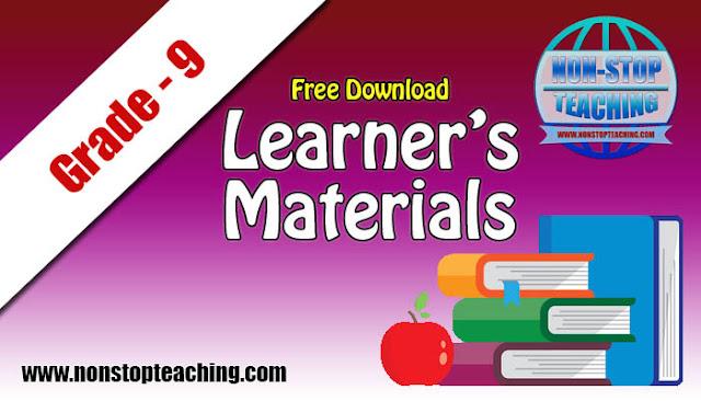 Grade 9 Learner's Materials