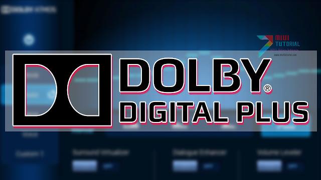 Cara Instal Dolby Digital Plus Termudah yang Ada di Smartphone Xiaomi