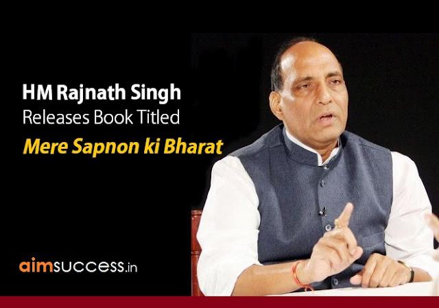 HM Rajnath Singh  Releases Book Titled Mere Sapnon ki Bharat