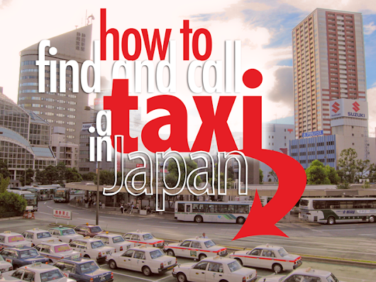 HOW TO: Find and Call a Taxi in Japan | Surviving in Japan: (without much Japanese)