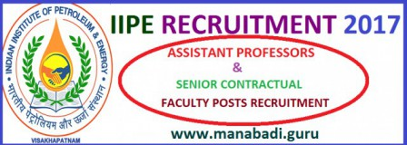 Indian Institute of Petroleum and Energy(IIPE) Recruitment, IIPE Assistant Professors Recruitment,apply online