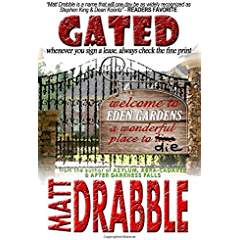 https://www.amazon.com/Gated-Matt-Drabble/dp/1481221957/ref=sr_1_3?s=books&ie=UTF8&qid=1477170944&sr=1-3&keywords=matt+drabble+gated