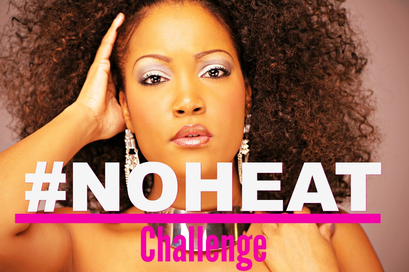 What Is A Natural Hair #NOHEAT Challenge?