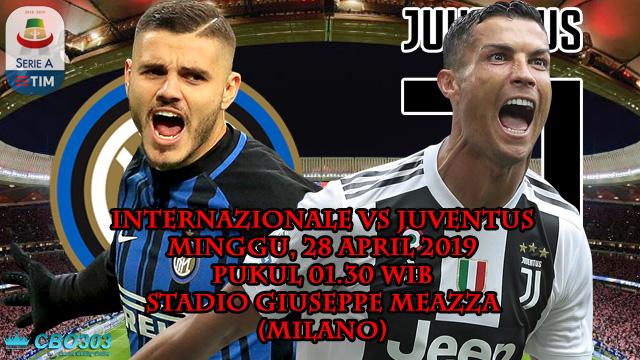 Prediksi Tepat Liga Italia Inter Milan vs Juventus (28 April 2019)