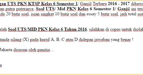 Soal Ulangan Uts Pkn Ktsp Kelas 6 Semester 1 Ganjil Terbaru 2016 Oemar Bakri
