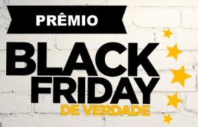 Cadastrar Promoção Black Friday 2017 de Verdade 5 Prêmios Mil Reais