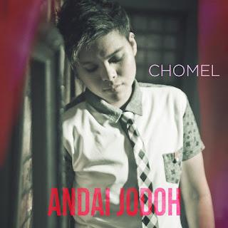 Chomel - Andai Jodoh MP3