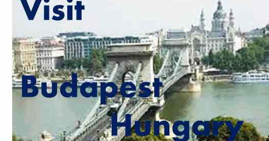 Visit Hungary for Free at 10+ Popular Places in Budapest ~ Popular Places to Visit in the World