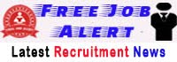 FREEJobALERT: Recruitment News, Government Jobs, Sarkari Naukri