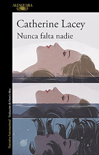 """Nunca falta nadie"" - Catherine Lacey"