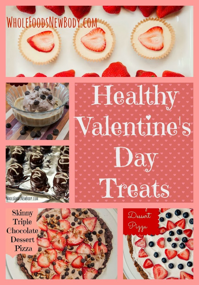 Whole Foods...New Body!: {Healthy Valentine's Day Treats}