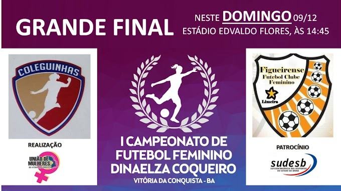 FUTEBOL | Figueirense e Coleguinhas decidem o 1° Campeonato de Futebol Feminino Dinaelza Coqueiro