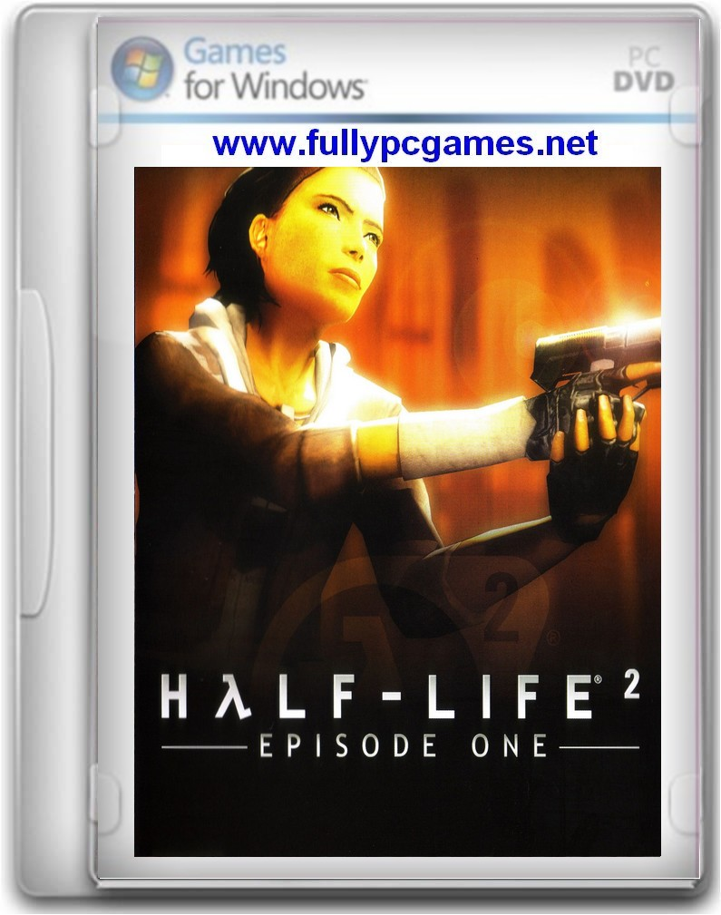 Half Life 2 Episode 1 Game - Free Download Full Version For Pc