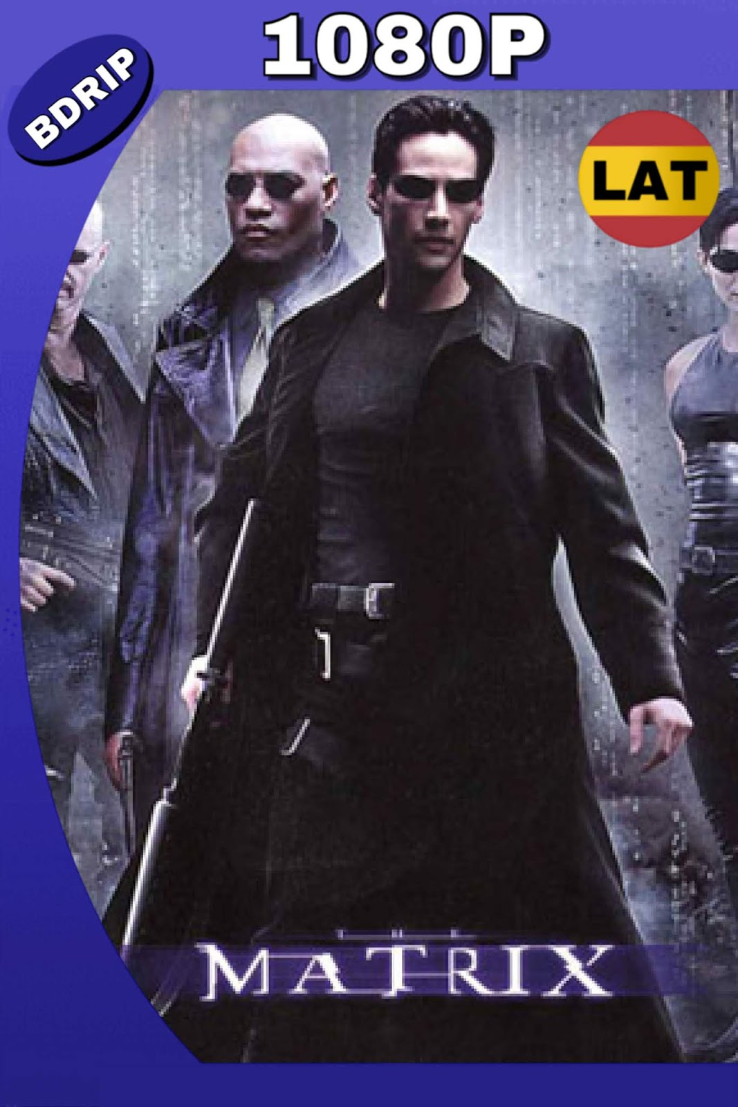THE MATRIX 1999 REMASTERED LAT-ING FULL 1080P 9GB.mkv