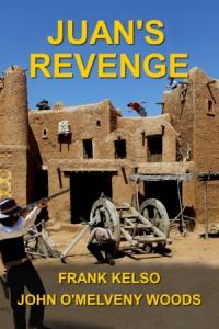Juan's Revenge (Frank Kelso)