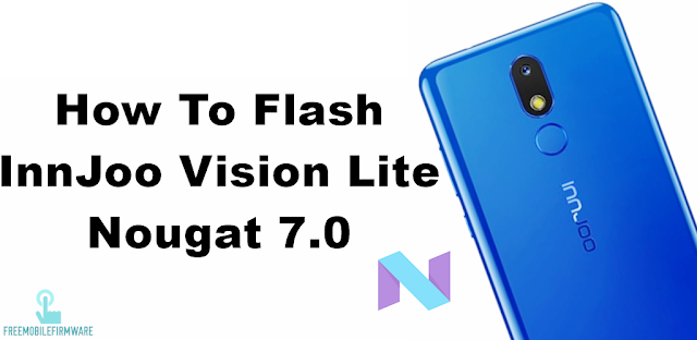 How To Flash InnJoo Vision Lite Nougat 7.0 Tested Free Firmware Using Mtk Flashtool