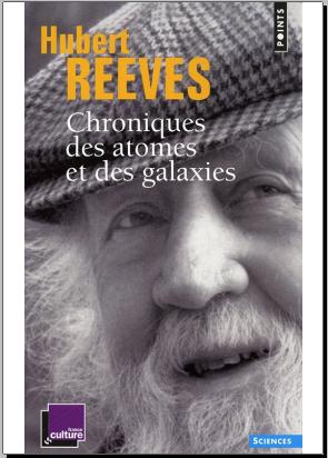 Livre : Chroniques des atomes et des galaxies - Hubert Reeves PDF