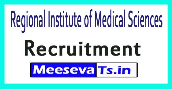 Regional Institute of Medical Sciences RIMS Recruitment
