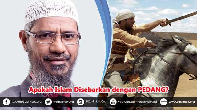 Apakah Islam disebarkan dengan Pedang?