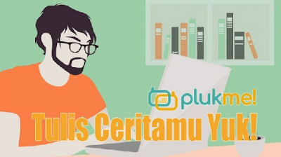 Daftar dan Kirim Ceritamu di Plukme