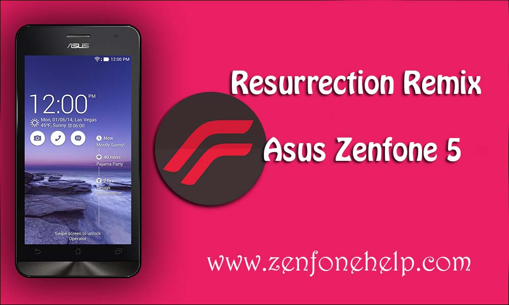 bb99266fa Here we have our ResurrectionRemix V5.5.6 ROM for Asus Zenfone 5 . Its  based on Cyanogen MOD ( Android 5.1.x). You must read the instructions  carefully to ...