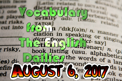 Learn English Vocabulary From News Papers - August 6 2017 (Day 7)