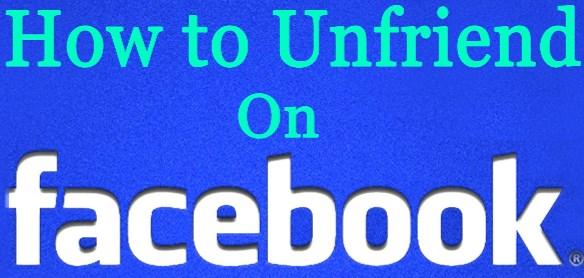 How To Unfriend In Facebook