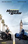 Quá Nhanh Quá Nguy Hiểm: Hobbs và Shaw - Fast & Furious Presents: Hobbs & Shaw